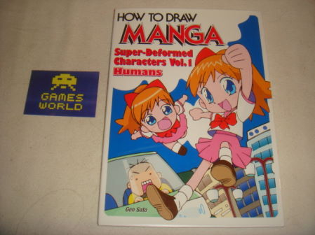 How to Draw Manga: Super Deformed Characters Vol 1: Humans