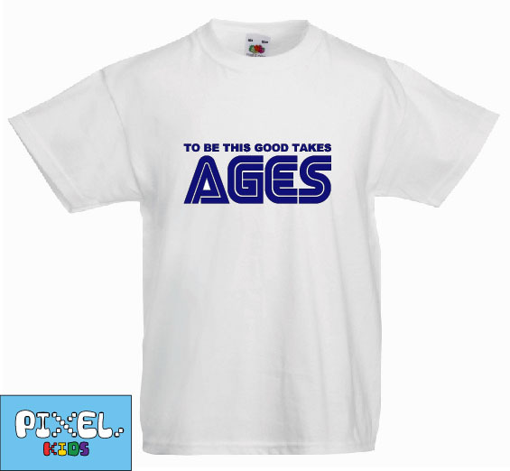 Pixel Pixels Kids: To Be This Good Takes Ages T Shirt (White)